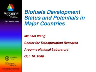 Biofuels Development Status and Potentials in Major Countries