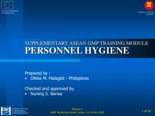 SUPPLEMENTARY ASEAN GMP TRAINING MODULE PERSONNEL HYGIENE