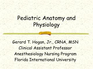 Pediatric Anatomy and Physiology