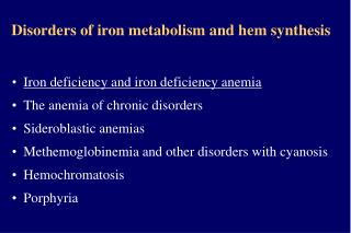 Disorders of iron metabolism and hem synthesis