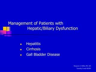 Management of Patients with  		Hepatic/Biliary Dysfunction