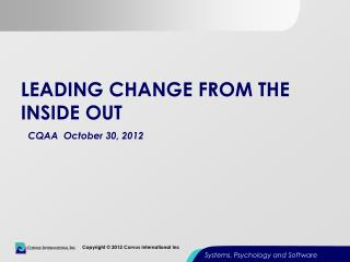 Leading Change From the inside out