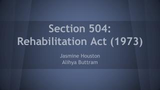 Section 504: Rehabilitation Act (1973)