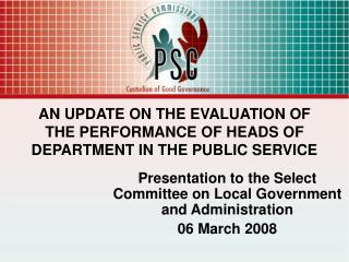 AN UPDATE ON THE EVALUATION OF THE PERFORMANCE OF HEADS OF DEPARTMENT IN THE PUBLIC SERVICE