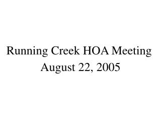 Running Creek HOA Meeting