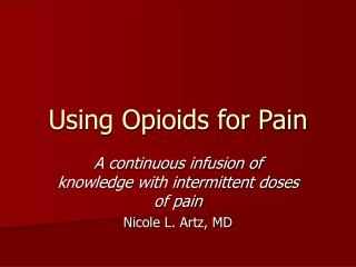Using Opioids for Pain