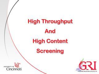 High Throughput And High Content Screening