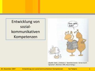 Entwicklung von sozial-kommunikativen Kompetenzen