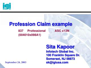 Sita Kapoor Infotech Global Inc. 100 Franklin Square Dr. Somerset, NJ 08873 sk@igiusa