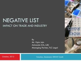 Negative List  Impact on trade and industry
