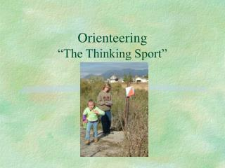 "Orienteering ""The Thinking Sport"""