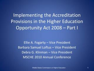 Implementing the Accreditation Provisions in the Higher Education Opportunity Act 2008   Part I
