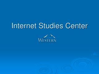 Internet Studies Center