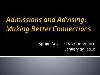 Admissions and Advising: Making Better Connections