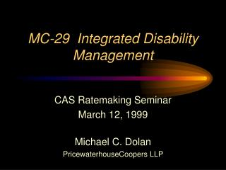 MC-29  Integrated Disability Management
