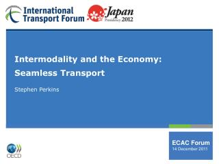 Intermodality and the Economy:  Seamless Transport