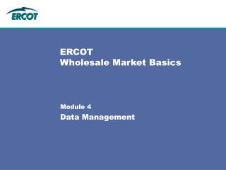 ERCOT  Wholesale Market Basics