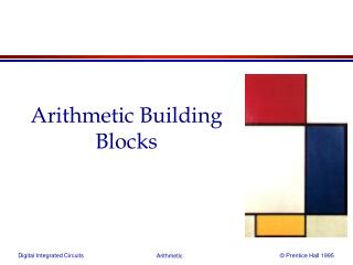 Arithmetic Building Blocks