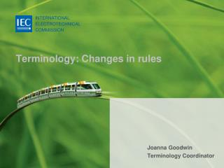 Terminology: Changes in rules