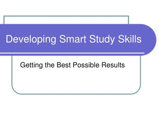 Developing Smart Study Skills
