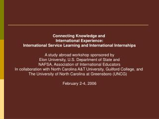 Connecting Knowledge and  International Experience: