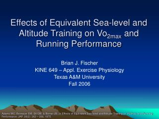 Effects of Equivalent Sea-level and Altitude Training on Vo 2max  and Running Performance