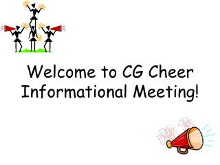 Welcome to CG Cheer Informational Meeting!
