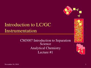 Introduction to LC/GC Instrumentation