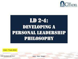 LD 2-4: Developing a personal Leadership Philosophy