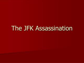 The JFK Assassination