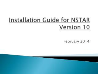 Installation Guide for NSTAR Version 10