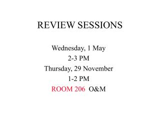 REVIEW SESSIONS