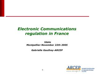 Electronic communications regulation