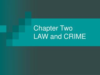 Chapter Two LAW and CRIME