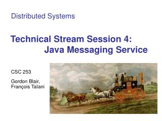 Technical Stream Session 4: Java Messaging Service