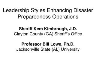 Leadership Styles Enhancing Disaster Preparedness Operations