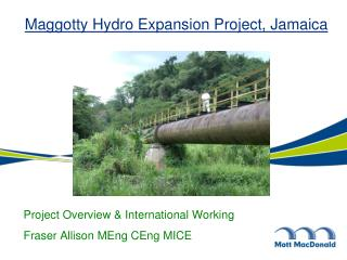 Maggotty Hydro Expansion Project, Jamaica