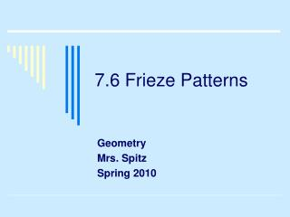 7.6 Frieze Patterns