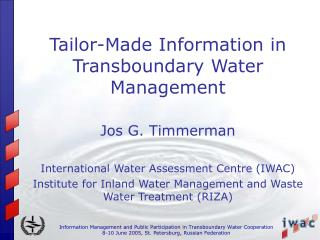 Tailor-Made Information in Transboundary Water Management