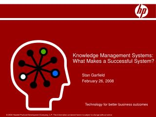 Knowledge Management Systems: What Makes a Successful System?
