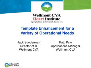 Template Enhancement for a Variety of Operational Needs