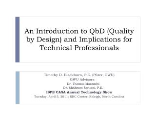 An Introduction to QbD (Quality by Design) and Implications for Technical Professionals