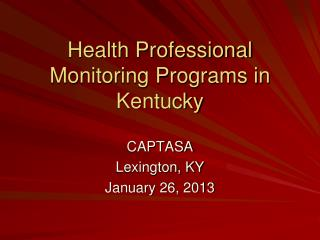 Health Professional Monitoring Programs in Kentucky