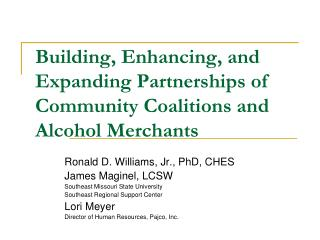 Building, Enhancing, and Expanding Partnerships of Community Coalitions and Alcohol Merchants