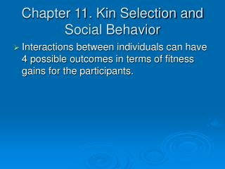 Chapter 11. Kin Selection and Social Behavior