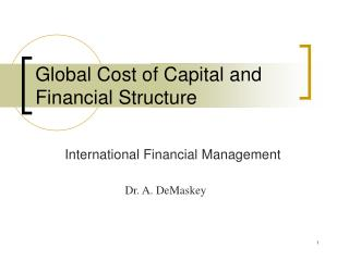 Global Cost of Capital and  Financial Structure