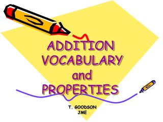 ADDITION   VOCABULARY  and  PROPERTIES