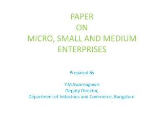 PAPER ON MICRO, SMALL AND MEDIUM ENTERPRISES