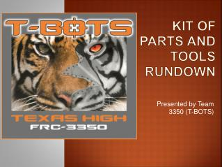 Kit of Parts and Tools  Rundown