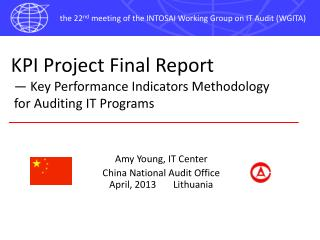 KPI Project  Final  Report  —  Key Performance Indicator s  Methodology  for Auditing IT Programs
